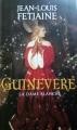 Couverture Guinevere, la dame blanche Editions Le Grand Livre du Mois (Le Club) 2014