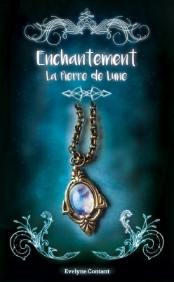 Couverture Enchantement, tome 1 : La pierre de lune