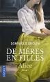 Couverture De mères en filles, tome 1 : Alice Editions Pocket 2016