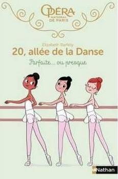 Couverture 20, allée de la danse, tome 01 : Parfaite... ou presque