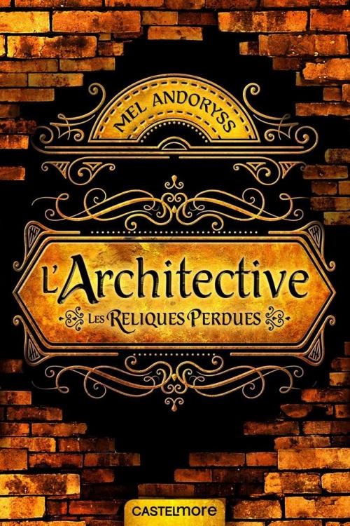 Couverture L'Architective : Les Reliques perdues