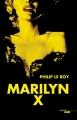 Couverture Marilyn X Editions Cherche Midi 2016