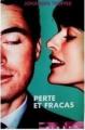 Couverture Perte et fracas Editions France Loisirs (Piment) 2008
