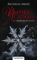 Couverture Vampire Academy, tome 2 : Morsure de glace Editions Castelmore 2016
