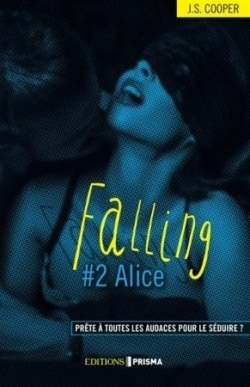 Couverture Falling, tome 2 : Alice