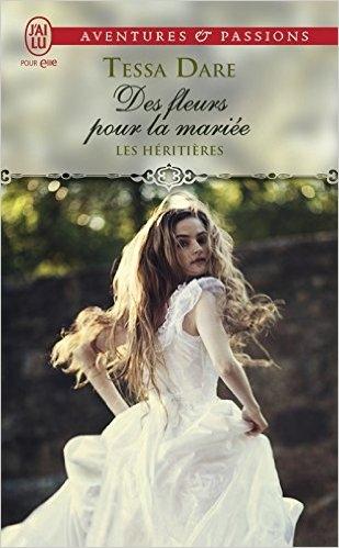 Couverture Les héritières, tome 2 : Des fleurs pour la mariée