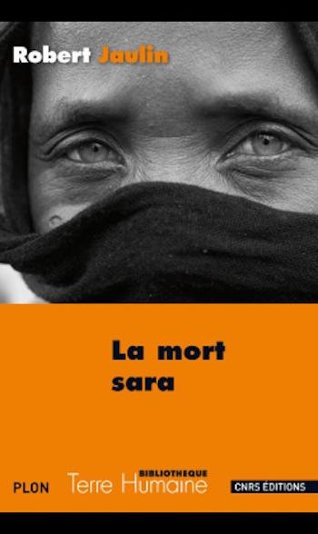 Couverture La mort sara : Ll'ordre de la vie ou la pensée de la mort au Tchad