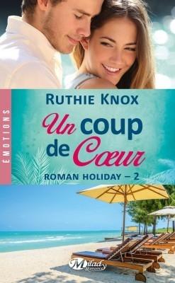 Couverture Roman Holiday, tome 2 : Un coup de coeur