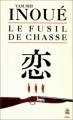 Couverture Le fusil de chasse Editions Le Livre de Poche (Biblio) 1990