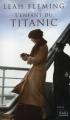 Couverture L'enfant du Titanic Editions France Loisirs 2012