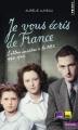 Couverture Je vous écris de France : Lettres inédites à la BBC 1940-1944 Editions Points (Histoire) 2016