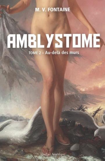 Couverture Amblystome, tome 2 : Au-delà des murs