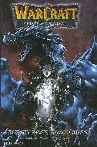 Couverture Warcraft : Le puits solaire, tome 3 : Les terres fantômes