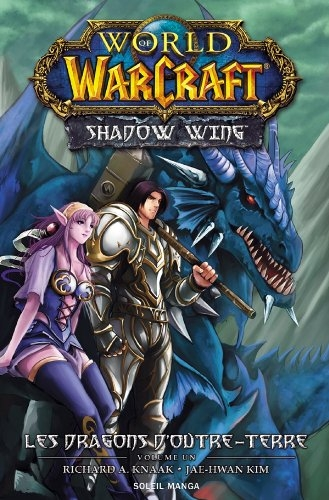 Couverture World of Warcraft : Shadow Wing, tome 1 : Les Dragons d'Outre-Terre