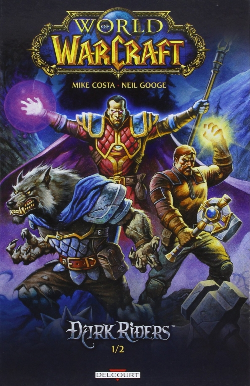 Couverture World of Warcraft : Dark Riders, tome 1