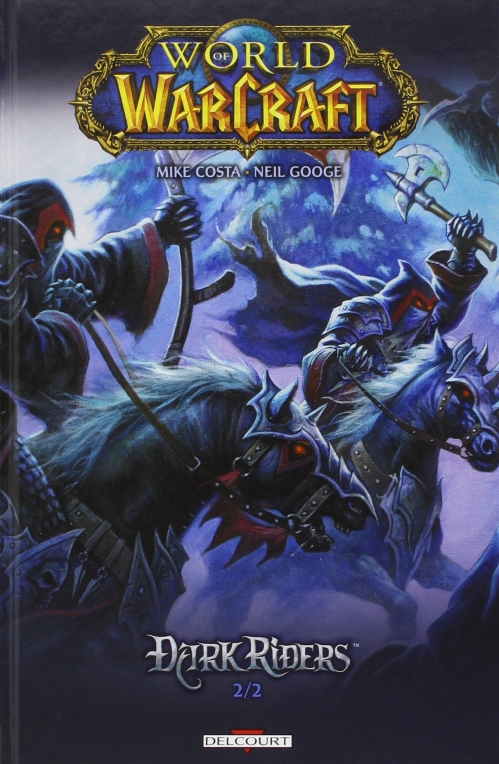 Couverture World of Warcraft : Dark Riders, tome 2