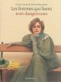 Couverture Les femmes qui lisent sont dangereuses Editions Flammarion 2016