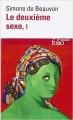 Couverture Le deuxième sexe, tome 1 : Les faits et les mythes Editions Folio  (Essais) 1986