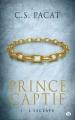 Couverture Prince captif, tome 1 : L'Esclave Editions Milady (Poche) 2016