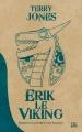 Couverture Erik le Viking Editions Bragelonne (10e anniversaire) 2016