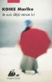 Couverture Je suis déjà venue ici Editions Philippe Picquier 2011