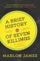 Couverture Brève Histoire de sept meurtres Editions One World 2015