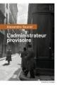 Couverture L'administrateur provisoire Editions du Rouergue (La Brune) 2016