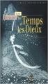 Couverture Le temps et les Dieux Editions Terre De Brume (Terres fantastiques) 2003