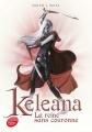 Couverture Keleana, tome 2 : La reine sans couronne Editions Le Livre de Poche (Jeunesse) 2016