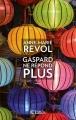 Couverture Gaspard ne répond plus Editions JC Lattès 2016