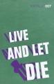 Couverture James Bond, tome 02 : Vivre et laisser mourir Editions Vintage (Classics) 2012
