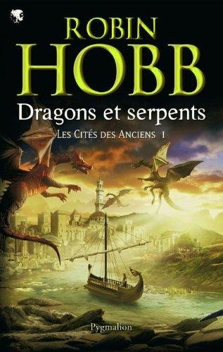 Couverture Les Cités des Anciens, tome 1 : Dragons et serpents