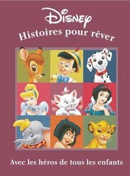 Histoires Pour Rever Disney Livraddict