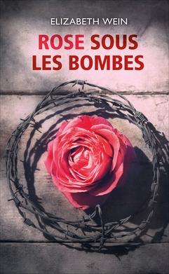 Couverture Rose sous les bombes