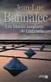 Couverture Commissaire Dupin, tome 3 : Les Marais sanglants de Guérande Editions Presses de la cité (Terres de France) 2016