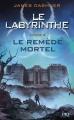 Couverture L'épreuve, tome 3 : Le remède mortel Editions Pocket (Jeunesse) 2014