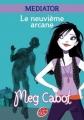 Couverture Médiator, tome 2 : La Neuvième Clef / Le Neuvième Arcane Editions Le Livre de Poche (Jeunesse) 2010