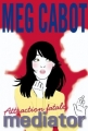 Couverture Médiator, tome 5 : Attraction Fatale Editions Hachette 2012