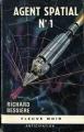 Couverture Dan Seymour, tome 1 : Agent spatial n°1 Editions Fleuve (Noir - Anticipation) 1966