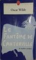 Couverture Le fantôme de Canterville et autres contes / Le fantôme de Canterville et autres nouvelles Editions Le Livre de Poche (Nouvelle approche) 2006