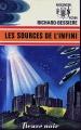 Couverture Les Sources de l'infini Editions Fleuve (Noir - Anticipation) 1974