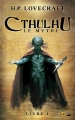 Couverture Cthulhu : Le mythe, tome 1 Editions Bragelonne 2015