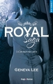 Couverture Royal saga, tome 3 : Couronne-moi Editions Hugo & cie (New romance) 2016