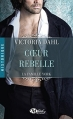 Couverture La Famille York, tome 1 : Coeur rebelle Editions Milady (Romance - Historique) 2012