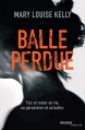 Couverture Balle perdue Editions Marabout (Thriller) 2016