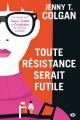 Couverture Toute résistance serait futile Editions Milady 2016