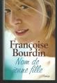 Couverture Nom de jeune fille Editions France Loisirs 2008