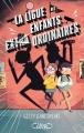 Couverture La ligue des enfants extraordinaires, tome 1 Editions Michel Lafon 2016
