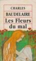 Couverture Les fleurs du mal / Les fleurs du mal et autres poèmes Editions Grands textes classiques 1993
