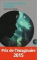 Couverture Le dernier brûleur d'étoiles Editions France Loisirs (Nouvelles plumes) 2015
